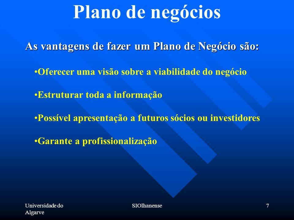 Plano de negócios As vantagens de fazer um Plano de Negócio são: