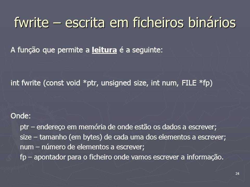 fwrite – escrita em ficheiros binários