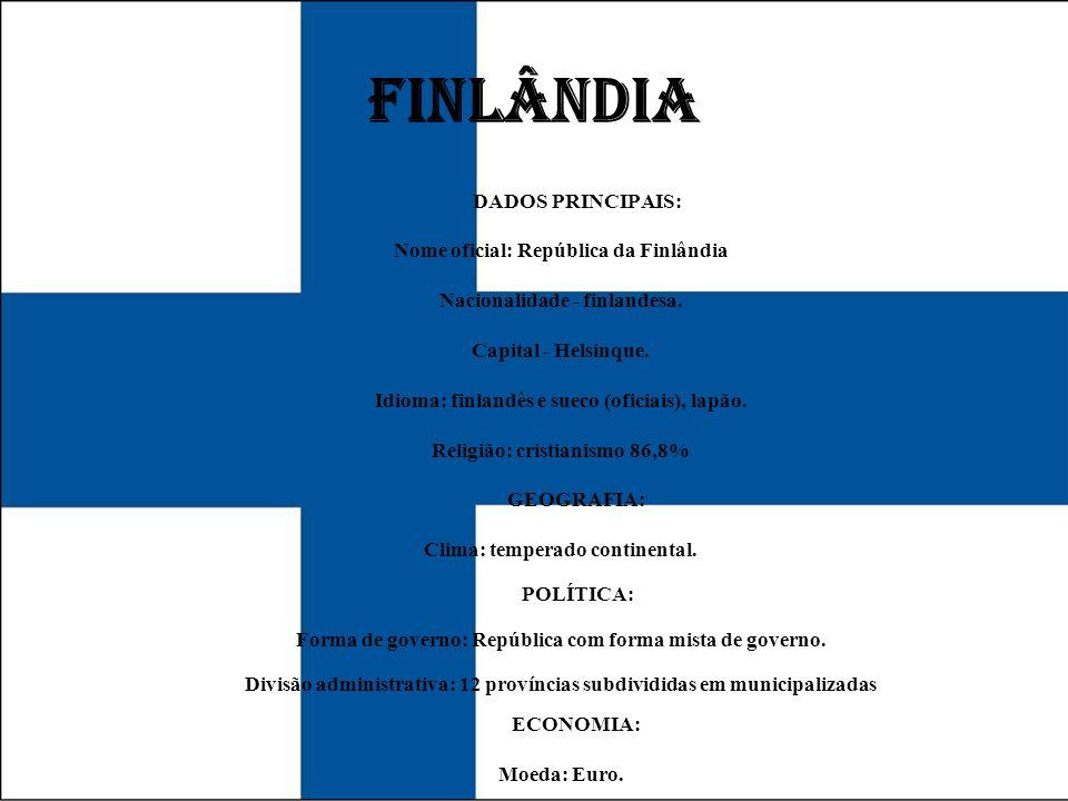 FINLÂNDIA DADOS PRINCIPAIS: Nome oficial: República da Finlândia
