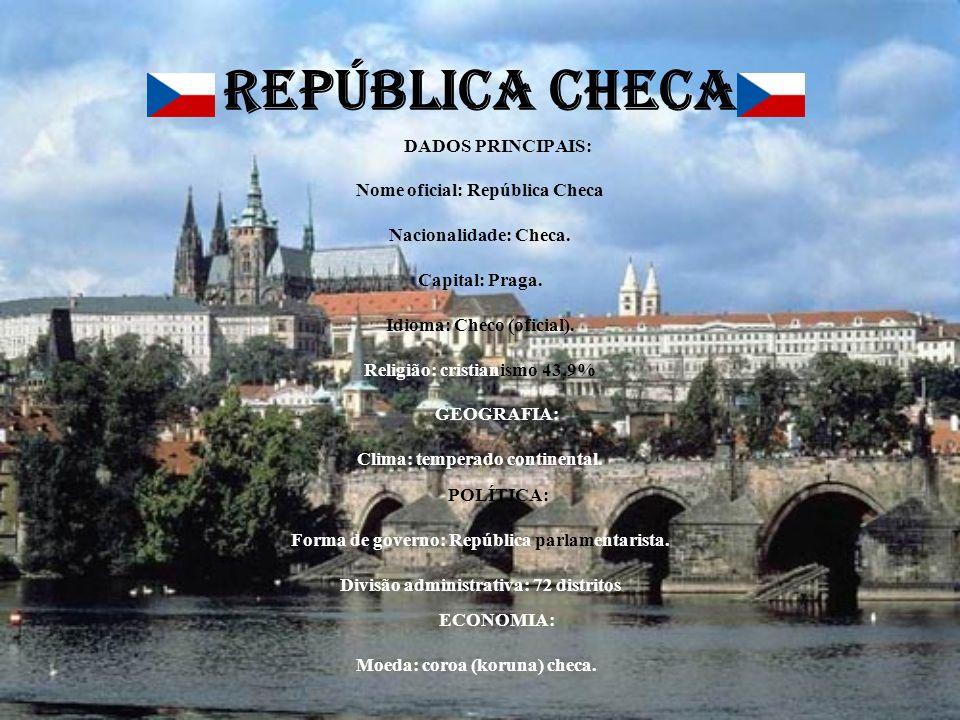 REPÚBLICA CHECA DADOS PRINCIPAIS: Nome oficial: República Checa