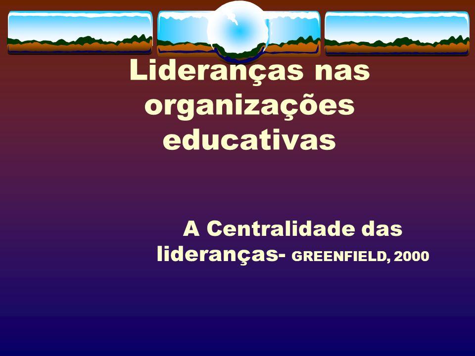 Lideranças nas organizações educativas