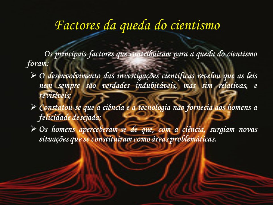 Factores da queda do cientismo