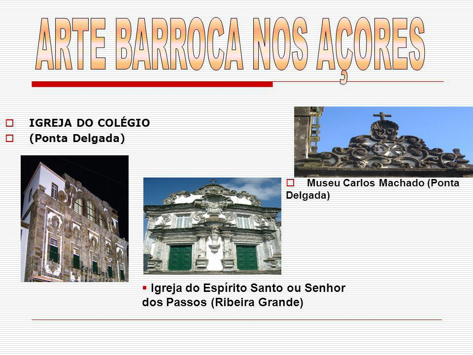 ARTE BARROCA NOS AÇORES