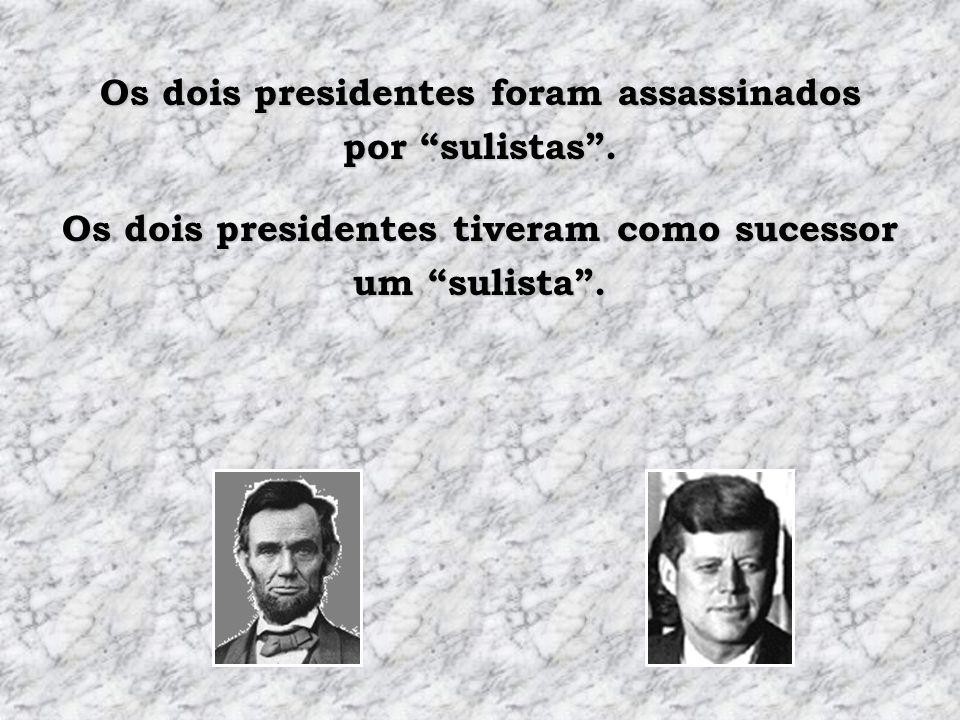 Os dois presidentes foram assassinados por sulistas .