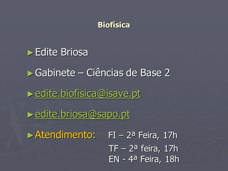Gabinete – Ciências de Base 2 edite.biofisica@isave.pt
