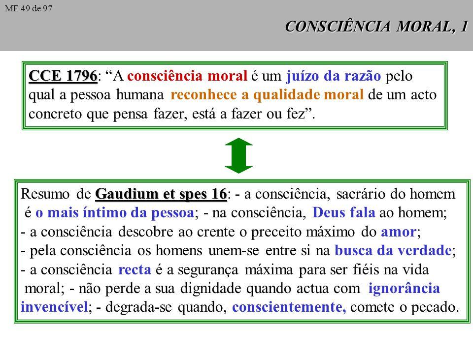 CCE 1796: A consciência moral é um juízo da razão pelo