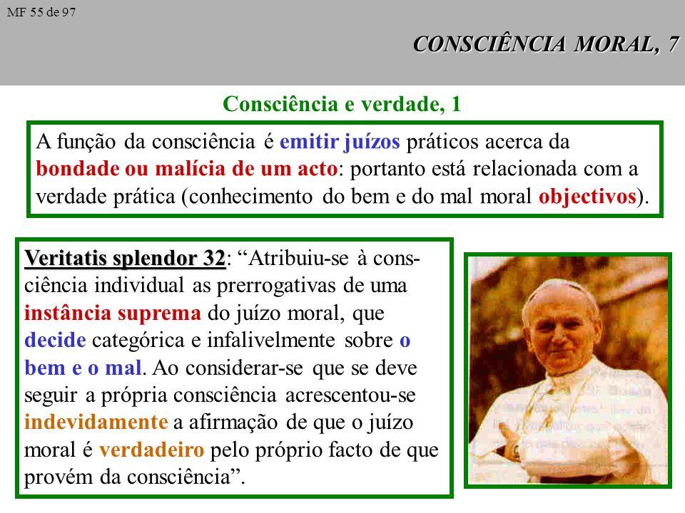 A função da consciência é emitir juízos práticos acerca da