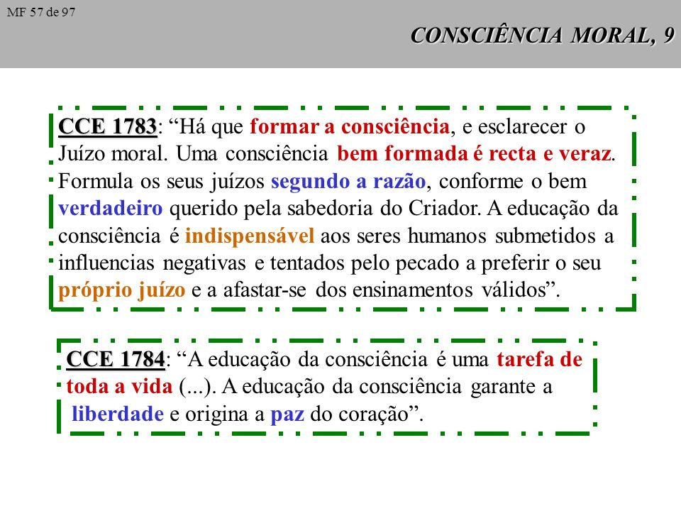 CCE 1783: Há que formar a consciência, e esclarecer o