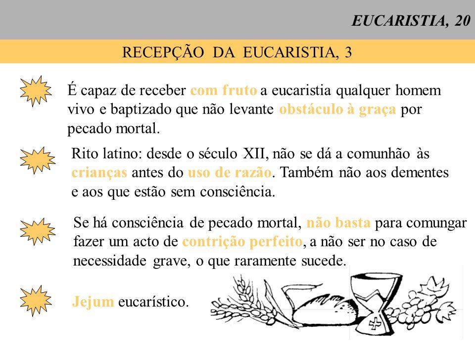 RECEPÇÃO DA EUCARISTIA, 3