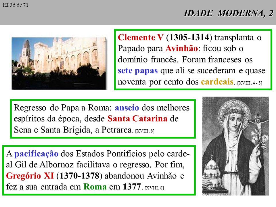 Clemente V (1305-1314) transplanta o