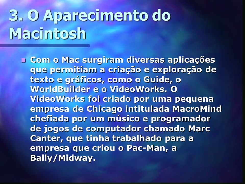 3. O Aparecimento do Macintosh