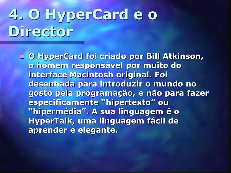 4. O HyperCard e o Director