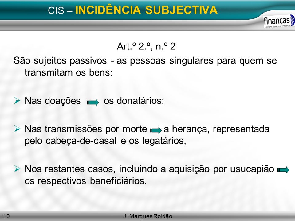 CIS – INCIDÊNCIA SUBJECTIVA