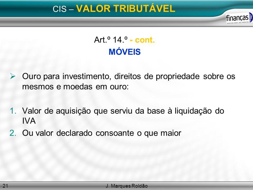 Valor de aquisição que serviu da base à liquidação do IVA