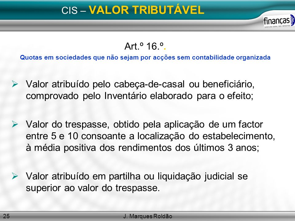 CIS – VALOR TRIBUTÁVEL Art.º 16.º.