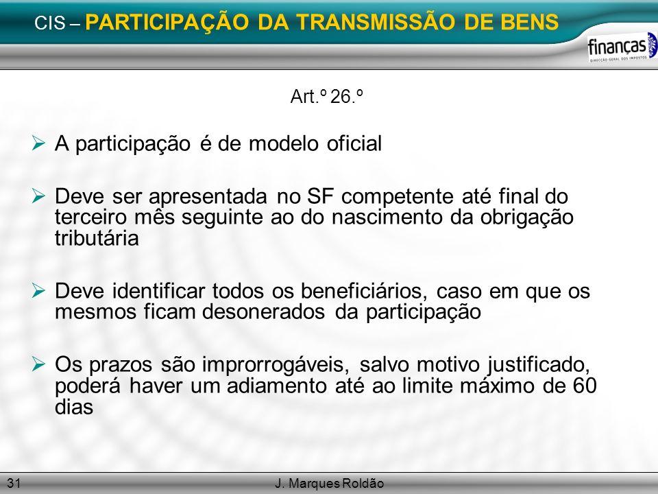 CIS – PARTICIPAÇÃO DA TRANSMISSÃO DE BENS