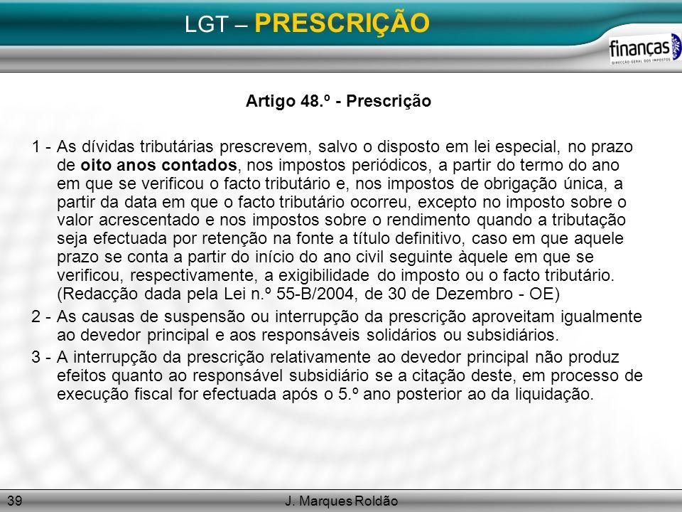 LGT – PRESCRIÇÃO Artigo 48.º - Prescrição