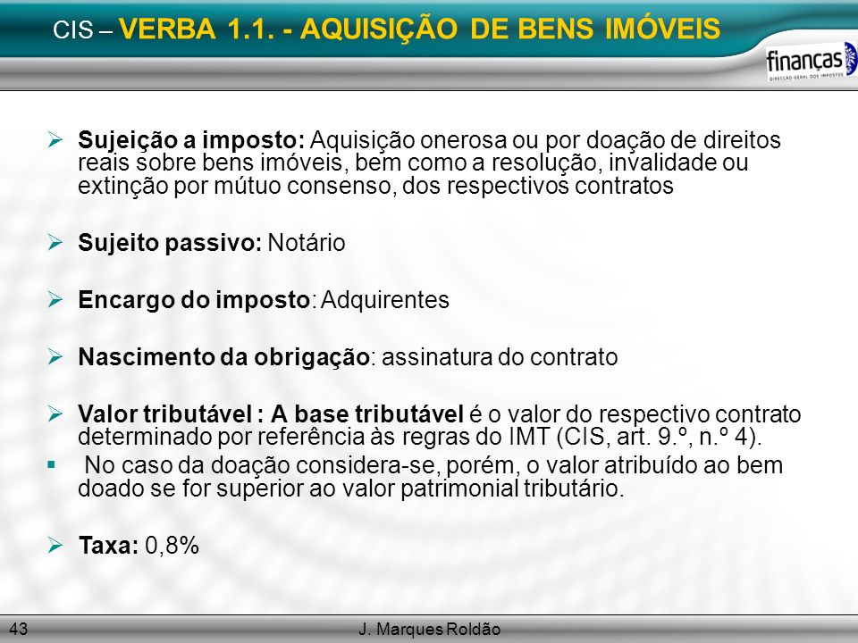 CIS – VERBA 1.1. - AQUISIÇÃO DE BENS IMÓVEIS