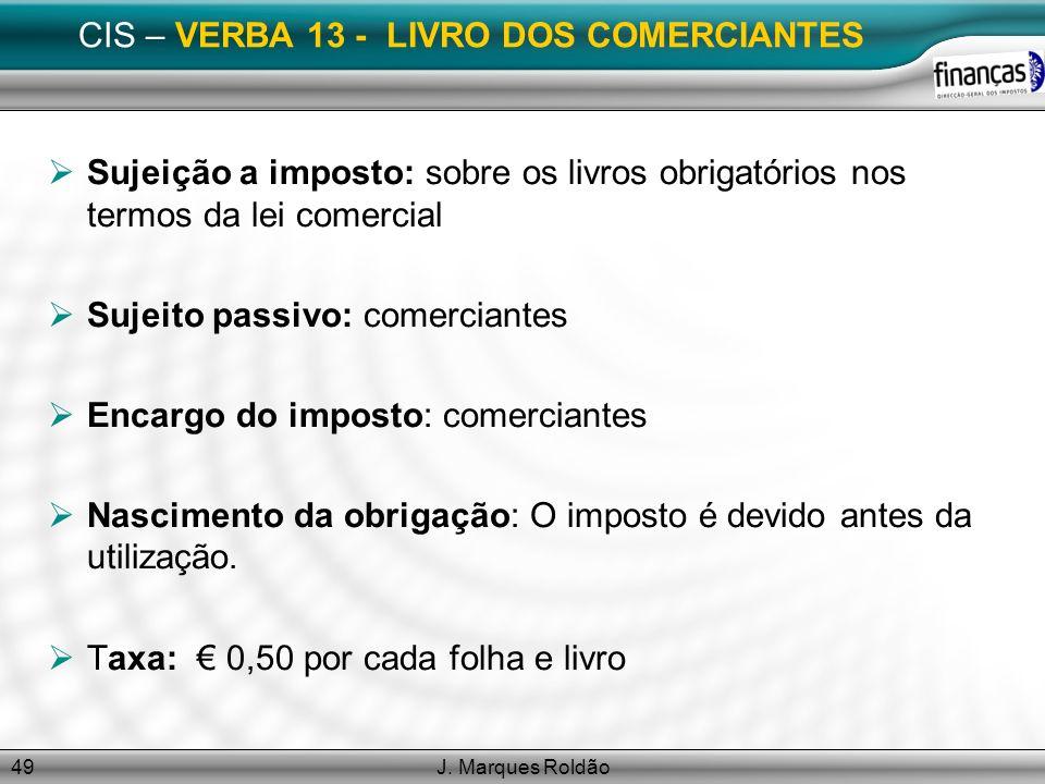CIS – VERBA 13 - LIVRO DOS COMERCIANTES