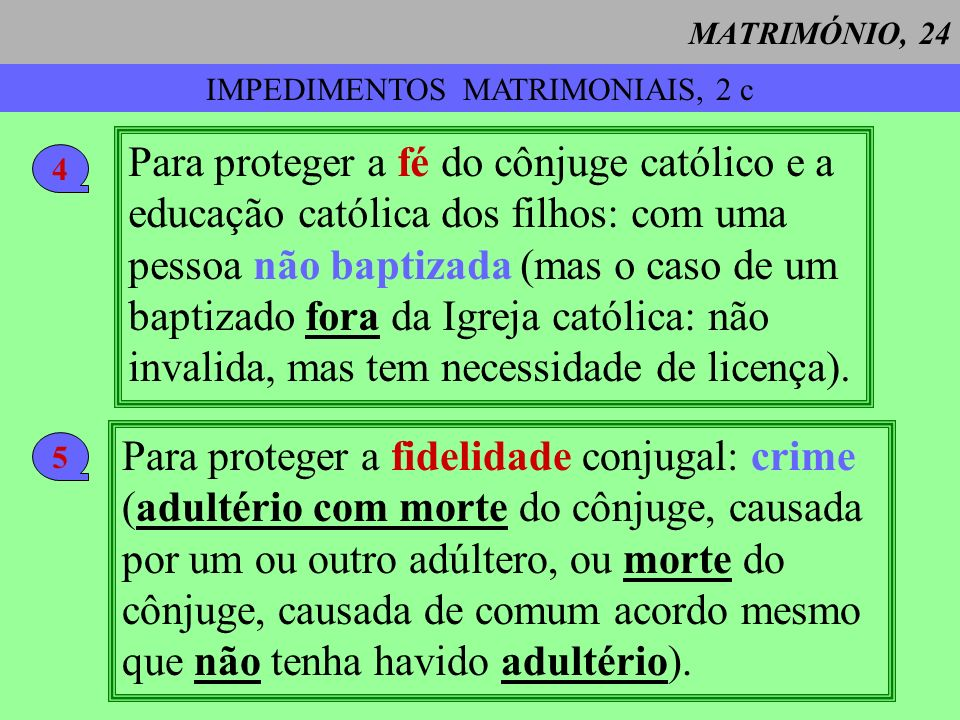 IMPEDIMENTOS MATRIMONIAIS, 2 c