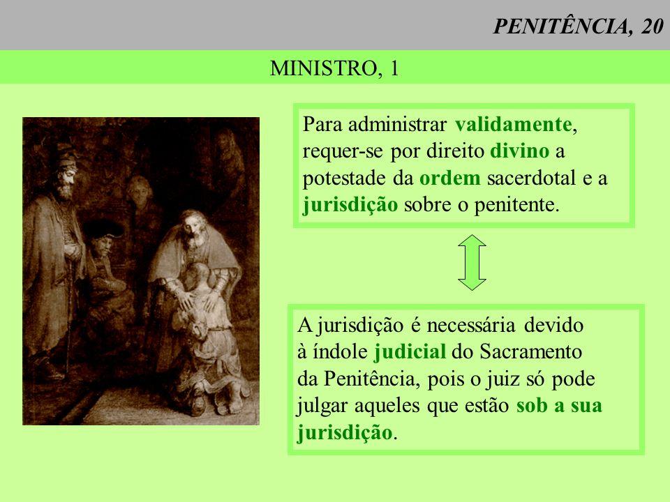 PENITÊNCIA, 20 MINISTRO, 1.