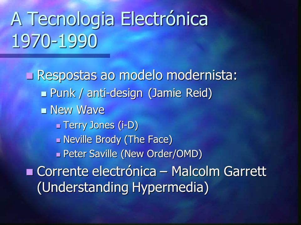 A Tecnologia Electrónica 1970-1990