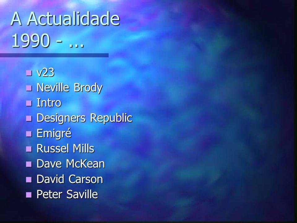 A Actualidade 1990 - ... v23 Neville Brody Intro Designers Republic