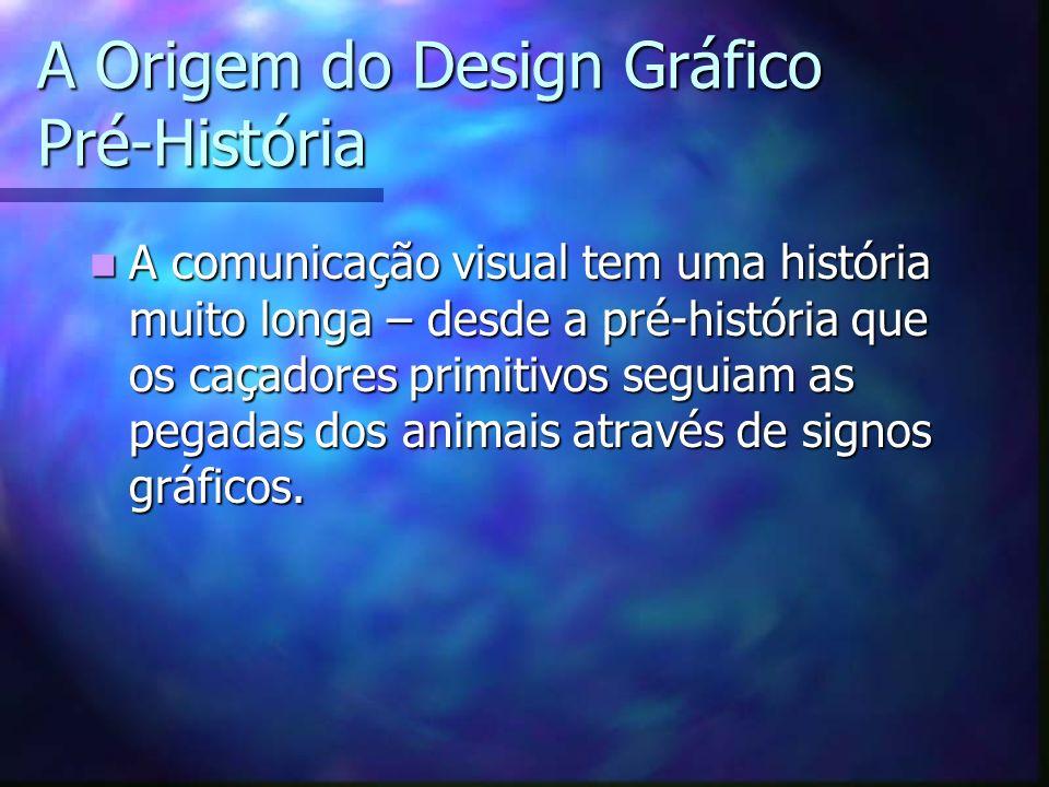A Origem do Design Gráfico Pré-História