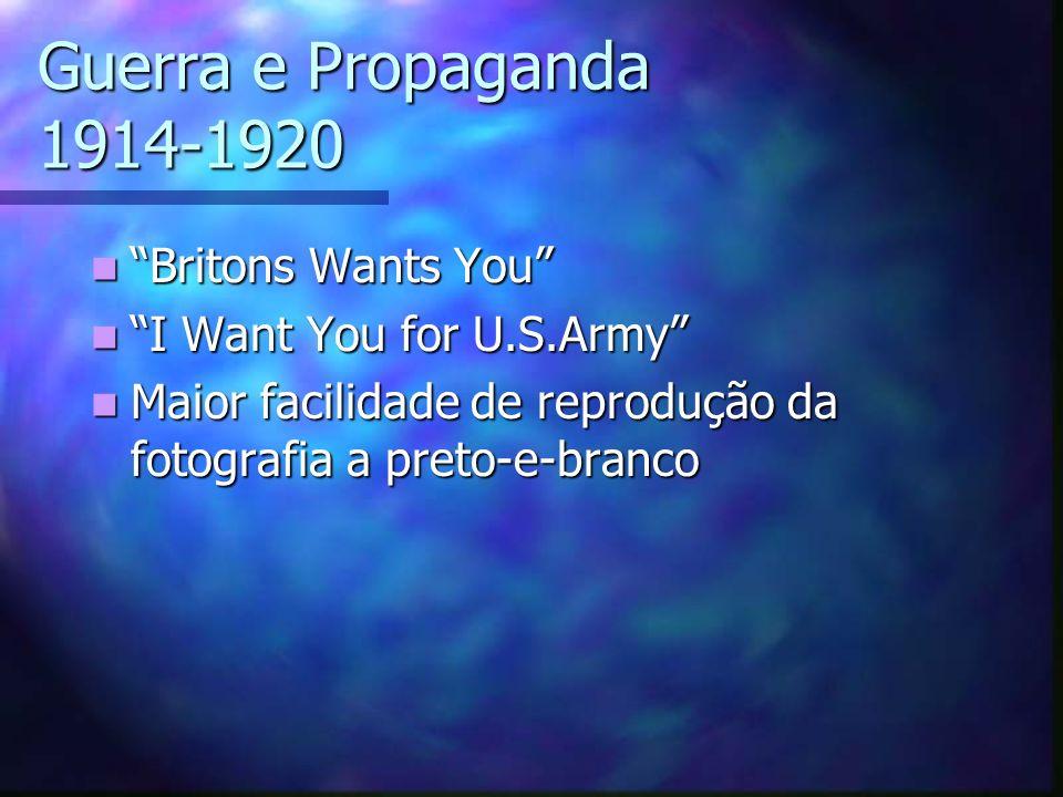 Guerra e Propaganda 1914-1920 Britons Wants You