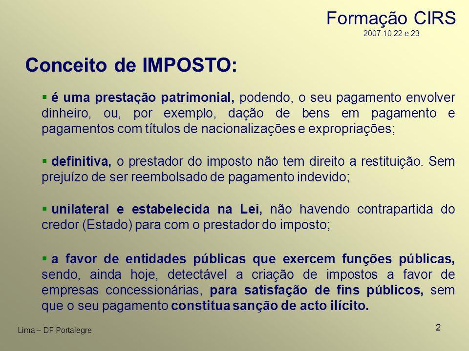 Conceito de IMPOSTO: Formação CIRS 2007.10.22 e 23