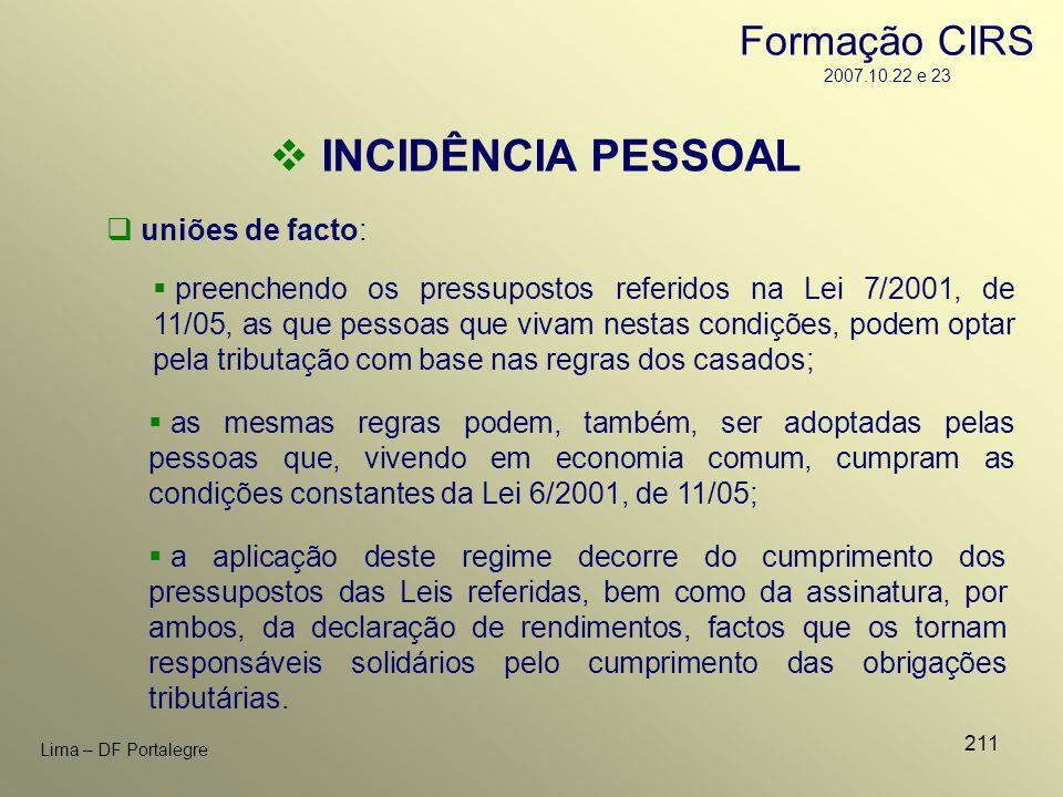 INCIDÊNCIA PESSOAL Formação CIRS 2007.10.22 e 23 uniões de facto: