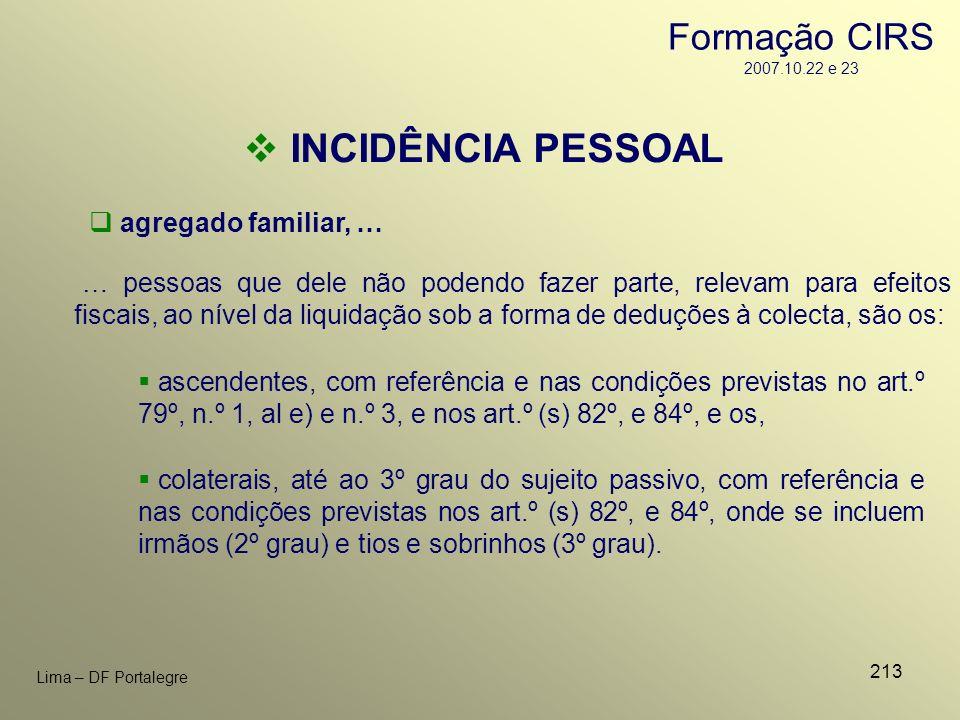 INCIDÊNCIA PESSOAL Formação CIRS 2007.10.22 e 23 agregado familiar, …