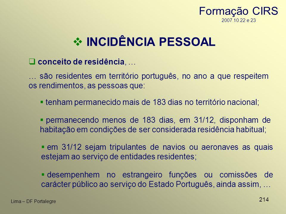 INCIDÊNCIA PESSOAL Formação CIRS 2007.10.22 e 23