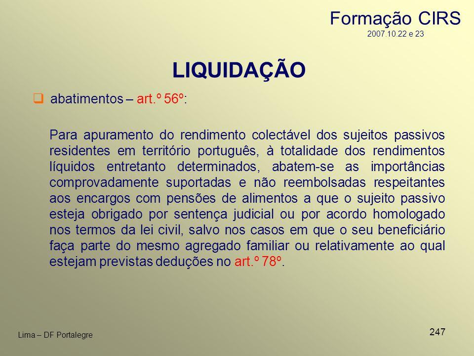 LIQUIDAÇÃO Formação CIRS 2007.10.22 e 23 abatimentos – art.º 56º: