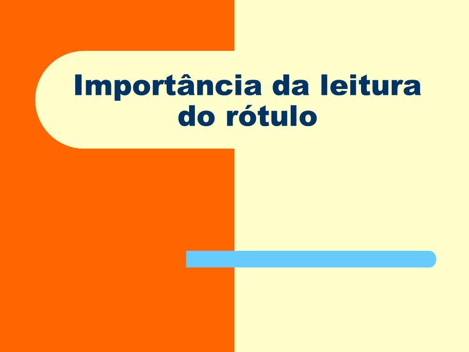 Importância da leitura do rótulo