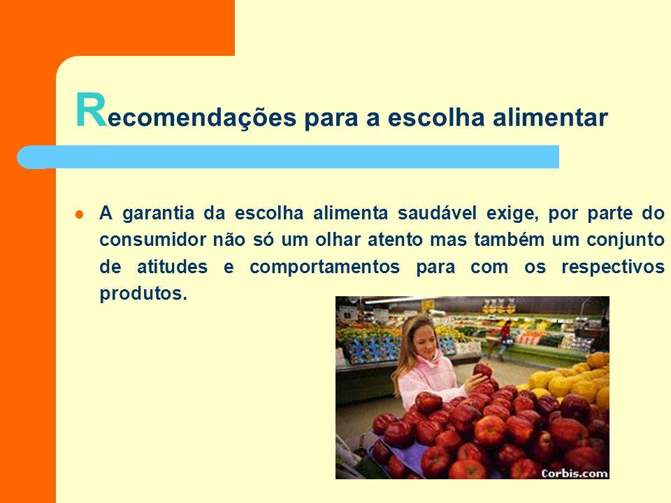 Recomendações para a escolha alimentar
