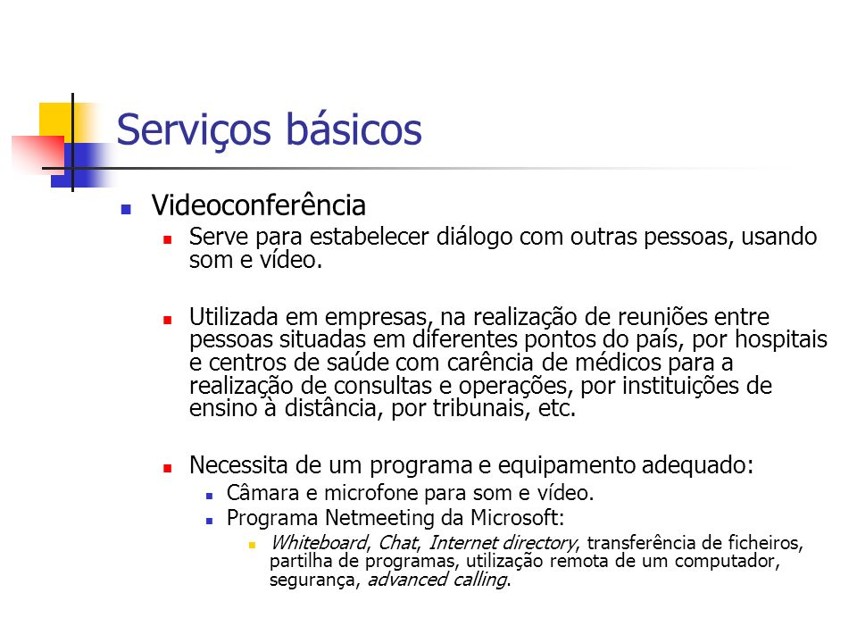 Serviços básicos Videoconferência