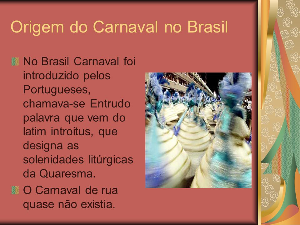 Origem do Carnaval no Brasil