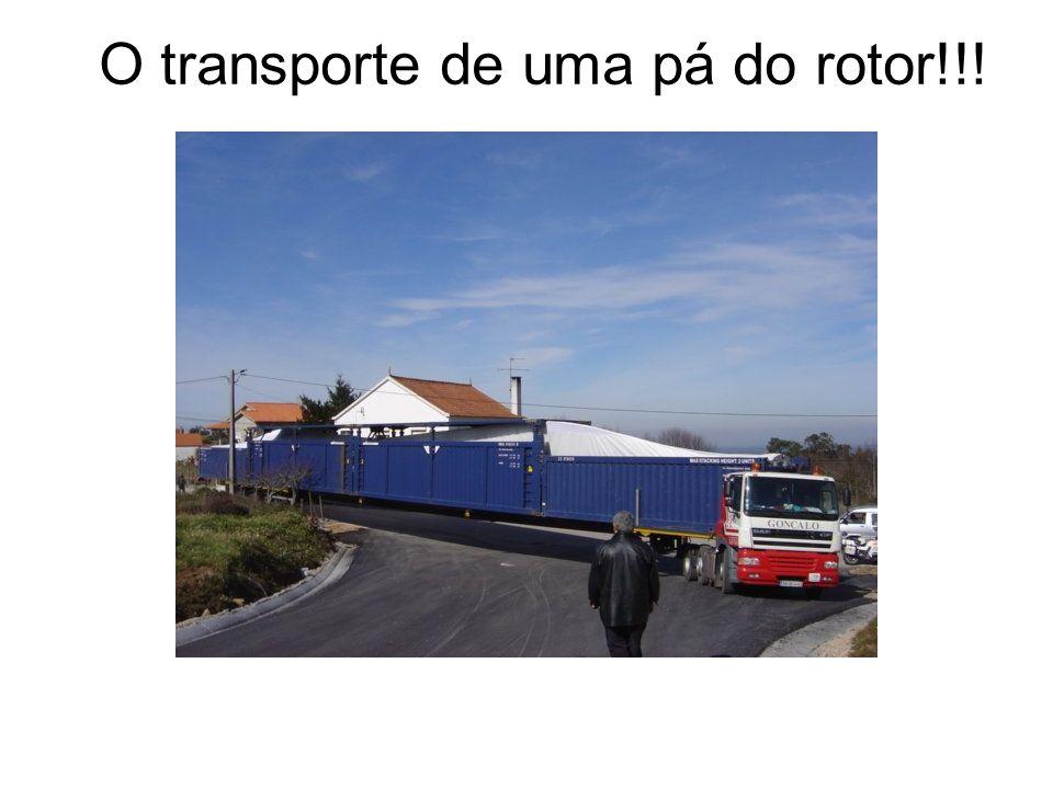 O transporte de uma pá do rotor!!!