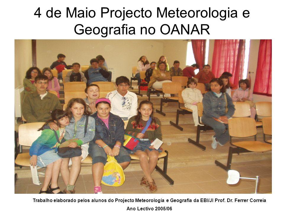 4 de Maio Projecto Meteorologia e Geografia no OANAR