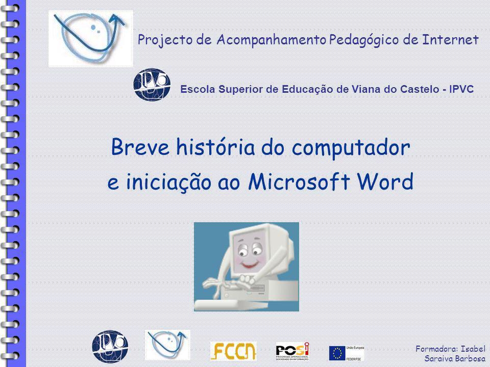 Breve história do computador e iniciação ao Microsoft Word