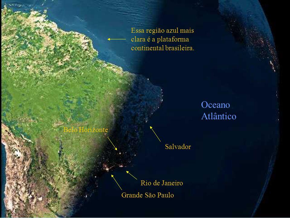 Essa região azul mais clara é a plataforma continental brasileira.