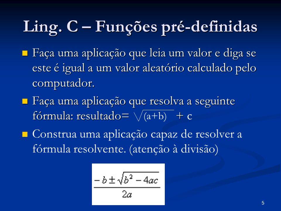 Ling. C – Funções pré-definidas