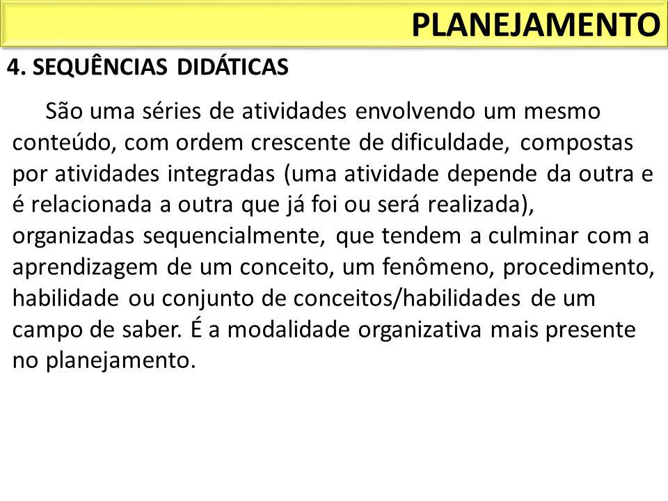 PLANEJAMENTO 4. SEQUÊNCIAS DIDÁTICAS