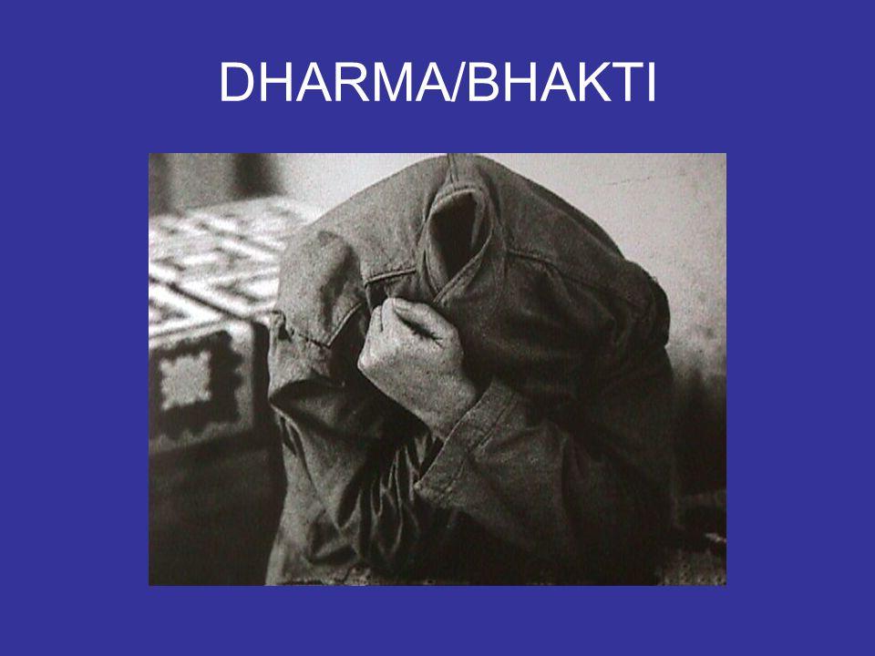 DHARMA/BHAKTI