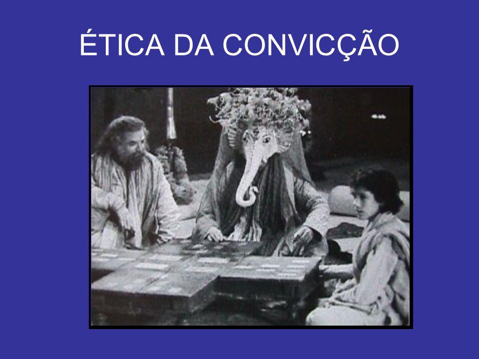 ÉTICA DA CONVICÇÃO