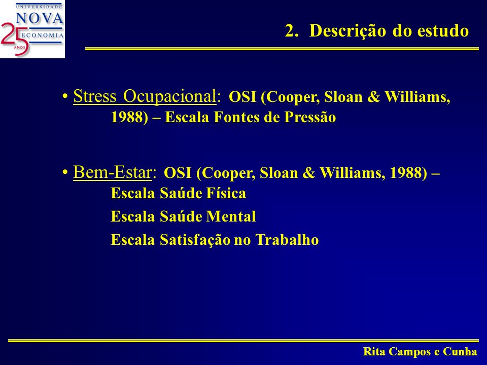 Bem-Estar: OSI (Cooper, Sloan & Williams, 1988) – Escala Saúde Física