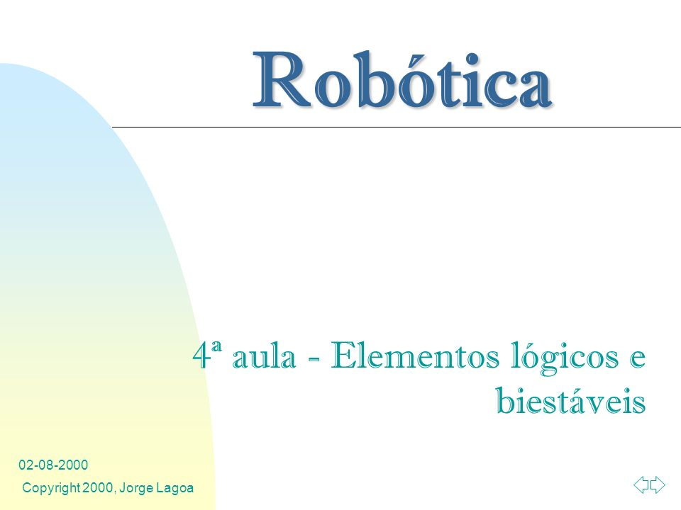 4ª aula - Elementos lógicos e biestáveis
