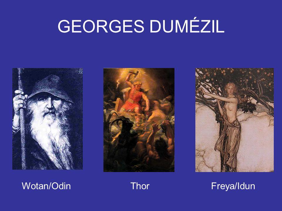 GEORGES DUMÉZIL Wotan/Odin Thor Freya/Idun