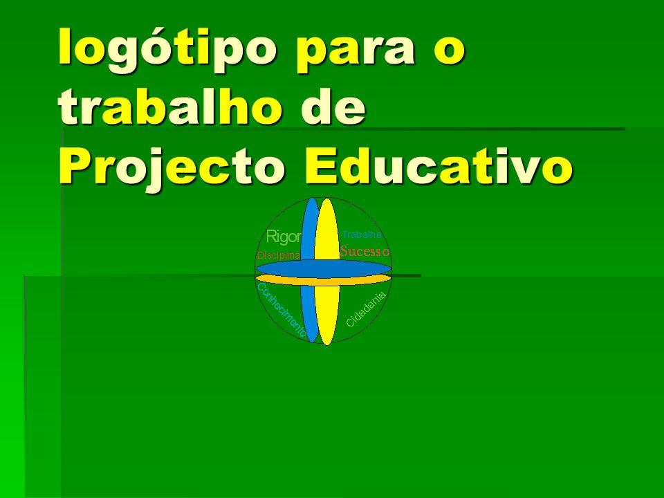 logótipo para o trabalho de Projecto Educativo